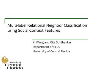 Multi-label Relational Neighbor Classification using Social Context Features