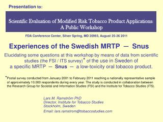 Experiences of the Swedish MRTP  ?  Snus