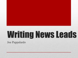 Writing News Leads