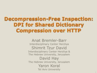 Decompression-Free Inspection: DPI for Shared Dictionary Compression over HTTP