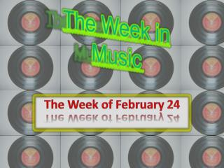 The Week in Music