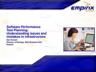 Software Performance  Test Planning:  Understanding issues and  mistakes in infrastructure