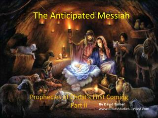 The Anticipated Messiah