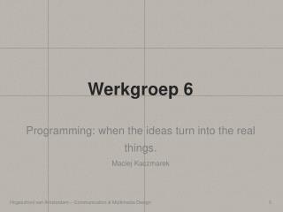 Werkgroep 6