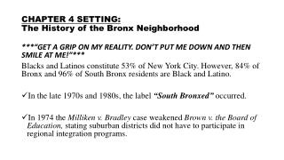 CHAPTER 4 SETTING: The History of the Bronx Neighborhood