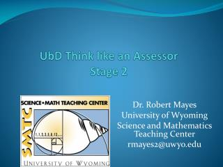 UbD  Think like an Assessor  Stage 2
