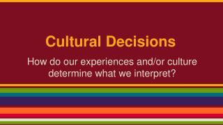 Cultural Decisions