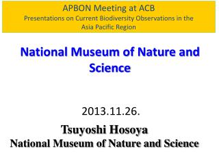 APBON Meeting at ACB Presentations on Current Biodiversity Observations in the