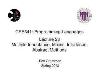 Dan Grossman Spring 2013