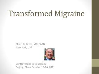 Transformed Migraine