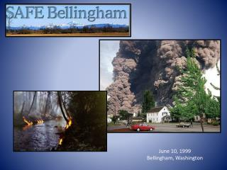 June 10, 1999 Bellingham, Washington