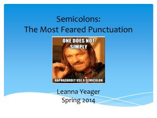 Semicolons: The Most Feared Punctuation