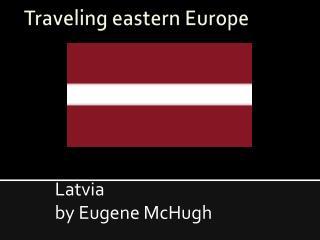 Traveling eastern Europe