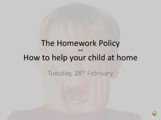 The Homework Policy and How to help your child at home