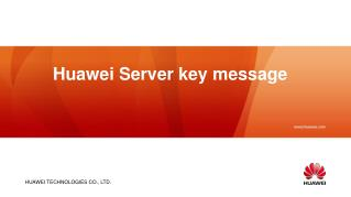 Huawei Server key message
