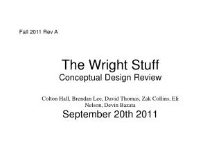 The Wright Stuff Conceptual Design Review