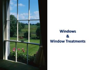 Windows  &  Window Treatments