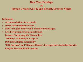 New  Year  Pacakge at  Jaypee Greens Golf & Spa Resort, Greater  Noida