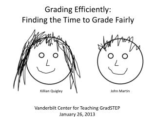 Grading Efficiently:  Finding the Time to Grade Fairly