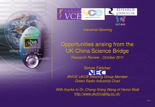 Industrial Steering  Opportunities arising from the UK-China Science Bridge