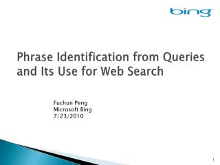 Phrase Identification  from Queries and Its  Use for Web Search