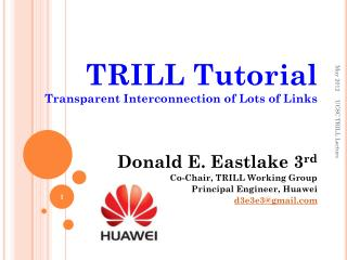 TRILL Tutorial Transparent Interconnection of Lots of Links