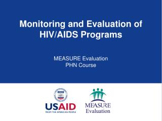 Monitoring and Evaluation of  HIV/AIDS Programs
