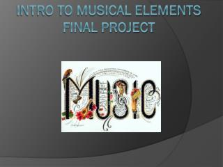 Intro To Musical Elements Final Project