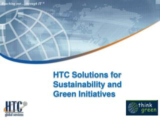 HTC Solutions for  Sustainability and Green Initiatives