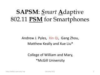SAPSM :  S mart A daptive 802.11  PSM  for  Smartphones
