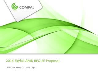 2014 Skyfall AMD RFQ EE Proposal