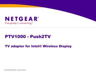 PTV1000 - Push2TV  TV adapter for Intel® Wireless Display