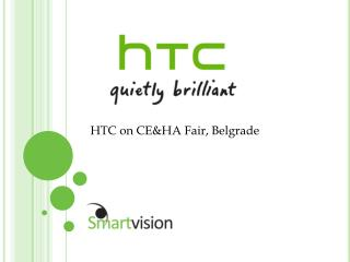 HTC on CE&HA Fair, Belgrade