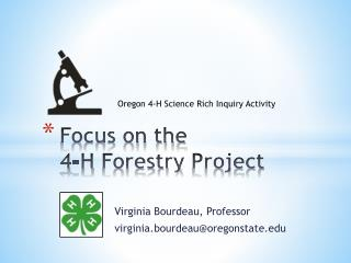 Focus on the  4-H  Forestry  Project