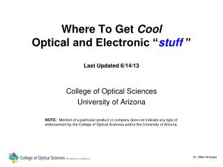 Where To Get  Cool Optical  and Electronic � stuff  � Last Updated 6/14/13
