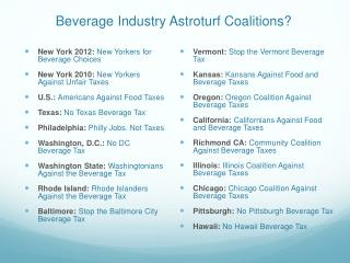 Beverage Industry Astroturf Coalitions?