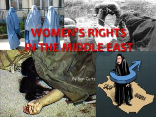 WOMEN�S RIGHTS  IN THE MIDDLE EAST
