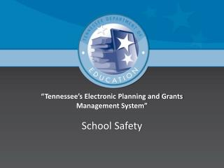 """Tennessee's Electronic Planning and Grants Management System"""