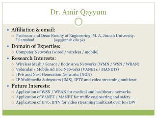 Dr. Amir  Qayyum