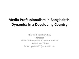 Media Professionalism in Bangladesh: Dynamics in a Developing Country