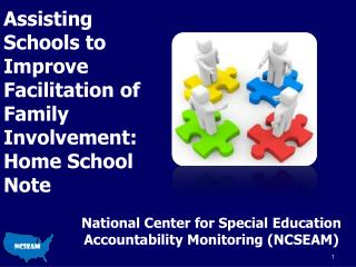 Assisting Schools to Improve Facilitation of  Family  Involvement: Home School Note