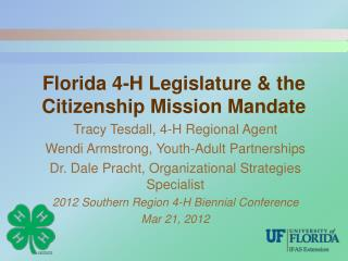 Florida 4-H Legislature & the  Citizenship Mission Mandate