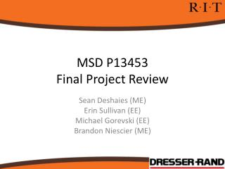 MSD P13453 Final Project Review