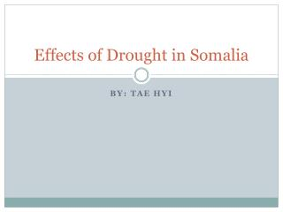 Effects of Drought in Somalia