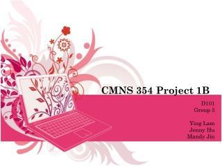 CMNS 354 Project 1B