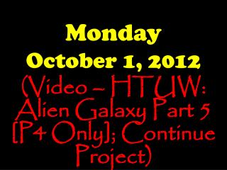 Monday October 1, 2012