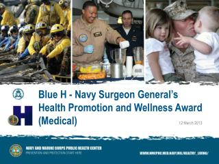 Blue H - Navy Surgeon General's Health Promotion and Wellness Award  (Medical)