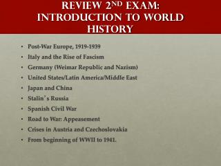 Review 2 nd  Exam: Introduction to World History