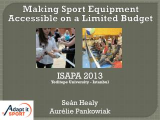Making Sport Equipment Accessible on a Limited Budget