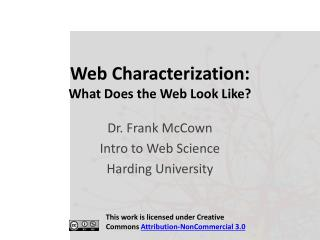 Web Characterization: What Does the Web Look Like?